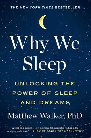 Matthew Walkter - Why We Sleep