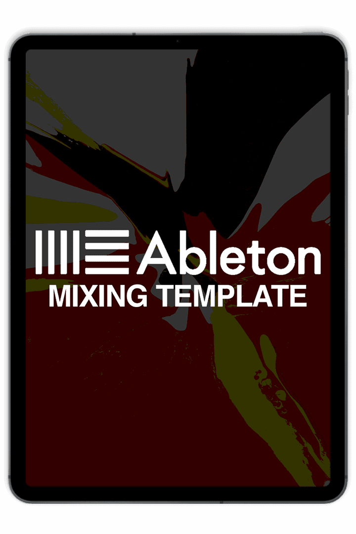 Ableton Live 10.1.30 - Mixing Template (ipad)