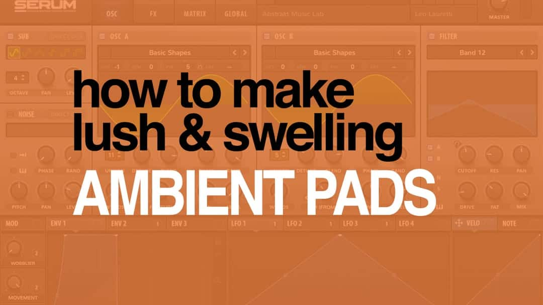 Ambient Lush Pads