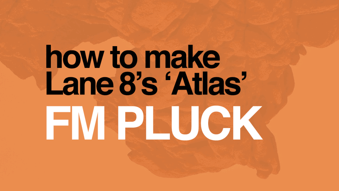Lane 8'S Atlas Fm Pluck